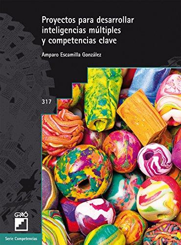 PROYECTOS PARA DESARROLLAR INTELIGENCIAS MÚLTIPLES Y COMPETENCIAS CLAVE (GRAO - CASTELLANO)