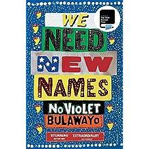 We Need New Names by NoViolet Bulawayo (2014-02-27)