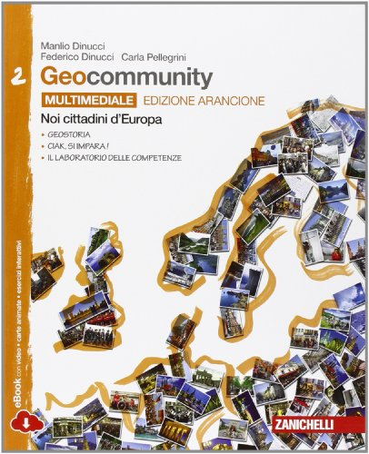 Geocommunity. Ediz. arancione. Con laboratorio delle competenze. Per la Scuola media. Con e-book. Con espansione online