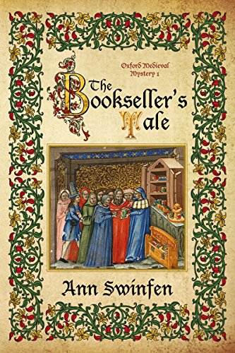 The Bookseller's Tale (Oxford Medieval Mysteries Book 1) (English Edition) por Ann Swinfen
