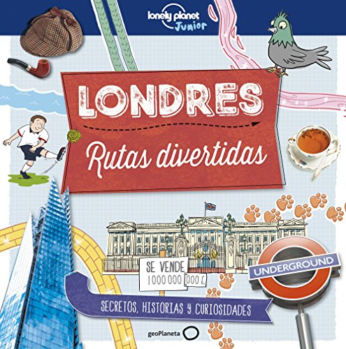 Londres. Rutas divertidas (Lonely Planet Junior) por Moira Butterfield