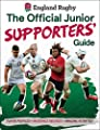 England Rugby: The Official Junior Supporters' Guide from Carlton Kids