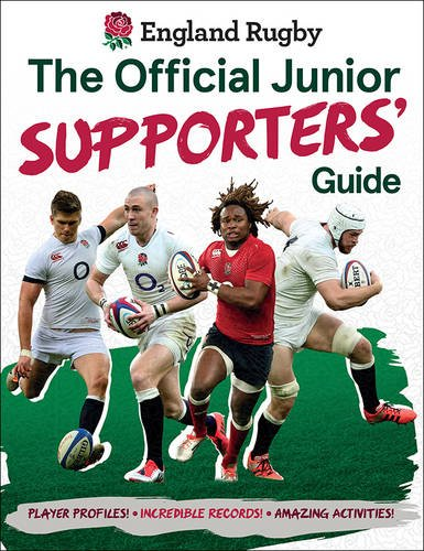 England Rugby: The Official Junior Supporters' Guide por Clive Gifford