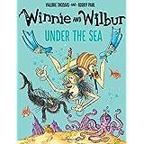 Winnie and Wilbur under the Sea by Valerie Thomas (2016-09-01)