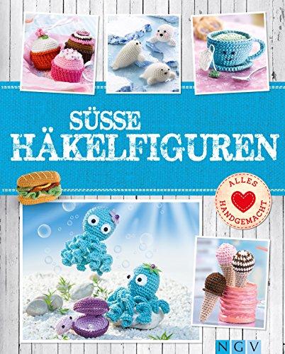 Süße Häkelfiguren: Putzige Tierchen und Leckereien im Mini-Format zum Selber Häkeln (Alles handgemacht) (Für Halloween-diy-leckereien Kinder)