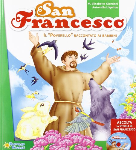 San Francesco. Con CD Audio
