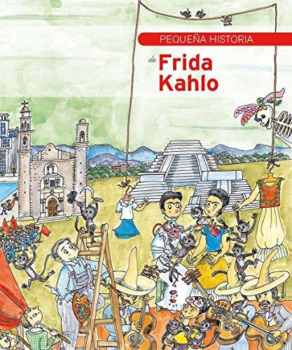 Pequeña historia de Frida Kahlo por Lolita Bosch Sans