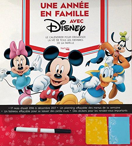 Calendrier familial Disney - Une année en famille avec Disney par Collectif Disney