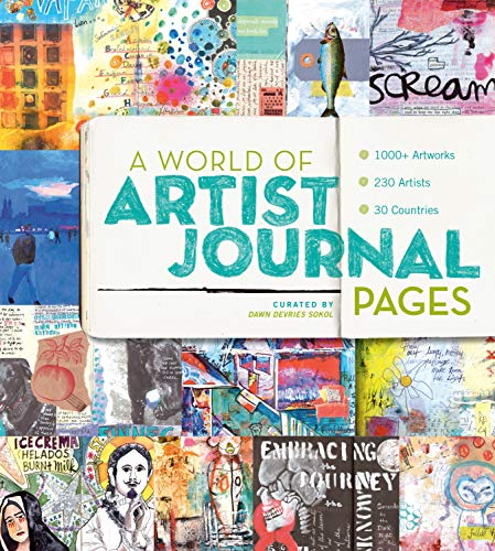 A World of Artist Journal Pages: 1000+ Artworks | 230 Artists | 30 Countries (English Edition)