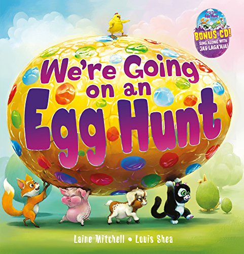 We're Going on an Egg Hunt por Laine Mitchell