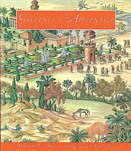 the-gardeners-apprentice-creative-editions-by-eric-metaxas-1998-09-01