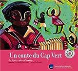 Un conte du Cap Vert : La dernière colère de Sarabuga (1CD audio)