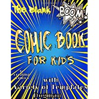 the blank comic book for kids with variety of templates dogman to creating comics: Comic Sketch Notebook (8.5x11, 170 Pages) Create Your Own Comic ... Your Kids or Teens Talent and Creativity
