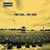 Time Flies... 1994-2009 by Oasis (2010) Audio CD