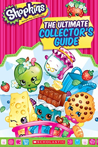 Shopkins: The Ultimate Collector's Guide (English Edition)