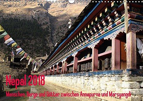 Nepal 2018 Menschen, Berge und Götter zwischen Annapurna und Marsyangdi (Wandkalender 2018 DIN A3 quer): Das Jahr entlang der Annapurna-Route im ... ... Orte) [Kalender] [Apr 01, 2017] Rauch, Sandra