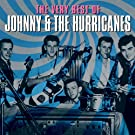 The Very Best of Johnny & The Hurricanes