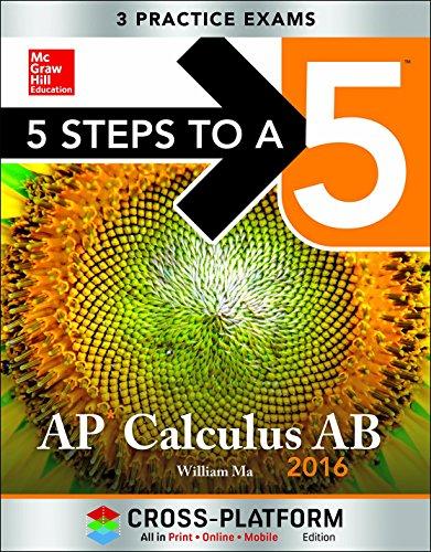 5 Steps to a 5 AP Calculus AB 2016, Cross-Platform Edition
