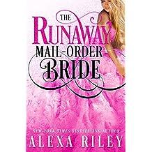 The Runaway Mail-Order Bride (English Edition)