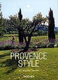 Provence Style: 25 Jahre TASCHEN (Taschen 25th Anniversary Icon Series) -