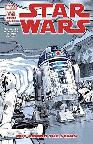 Pdf Star Wars Vol 6 Out Among The Stars Read Book Love Book Mers 4