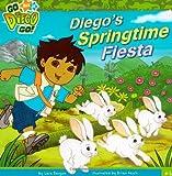 Diegos Springtime Fiesta (Go Diego Go (8x8))