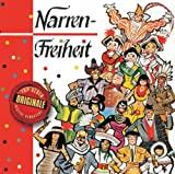 Narrenfreiheit/Drei Tolle Tage (Originale)