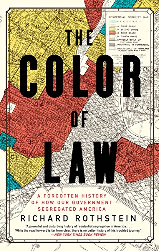 The Color of Law: A Forgotten History of How Our Government Segregated America por Richard Rothstein