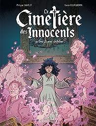 Le cimetière des innocents, tome 2 : Le feu de Saint Anthelme   par Philippe Charlot
