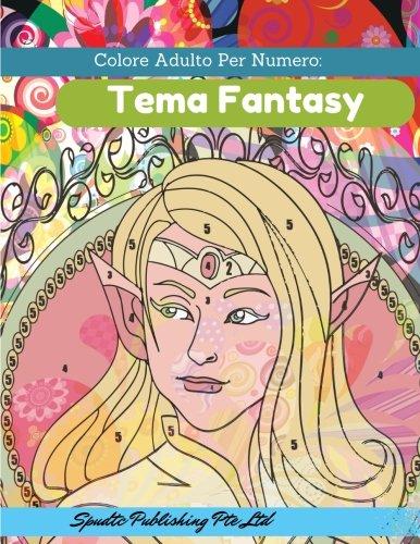 Colore Adulto Per Numero:  Tema Fantasy