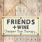 Friends + Wine Cheaper than therapy - Funny Gift Love Heart Frame Sign