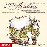 Wunderbare Geschichten aus dem Heckenrosenweg: Herbst und Winter (Tilda Apfelkern)