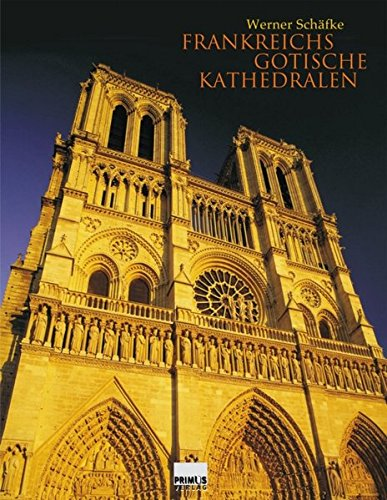 Frankreichs gotische Kathedralen: Eine Reise zu den Höhepunkten mitttelalterlicher Architektur
