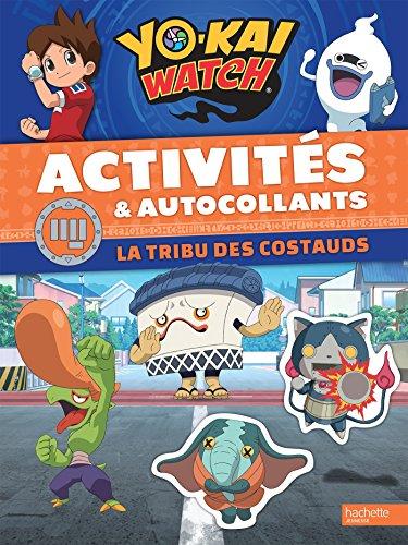 Yo-Ka Watch -Activits et autocollants La tribu des costauds