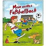 Mein erstes Fußballbuch (Kreativ- und Sachbücher)
