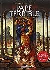 Le Pape terrible T3 - La Pernicieuse Vertu