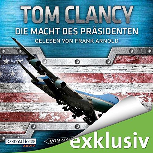 Buchseite und Rezensionen zu 'Die Macht des Präsidenten (Jack Ryan 18)' von Tom Clancy