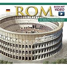 Rom in Rekonstruktionen - Maxi Edition