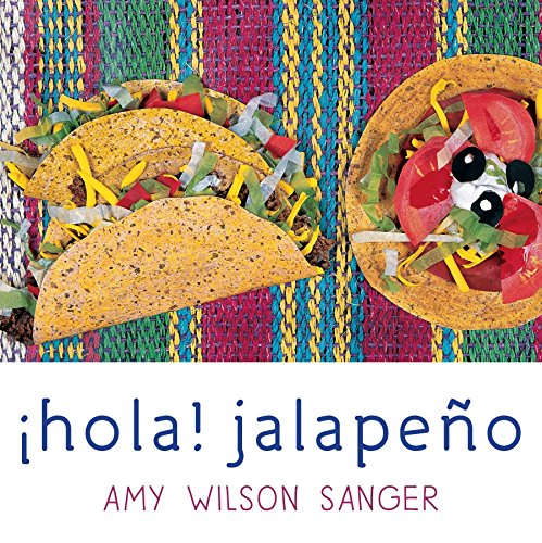 Hola! Jalapeno (World Snacks) por Amy Wilson Sanger