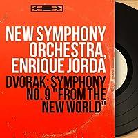 "Dvorak: Symphony No. 9 ""From the New World"" (Mono Version)"