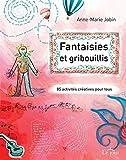 Telecharger Livres Fantaisies et gribouillis (PDF,EPUB,MOBI) gratuits en Francaise