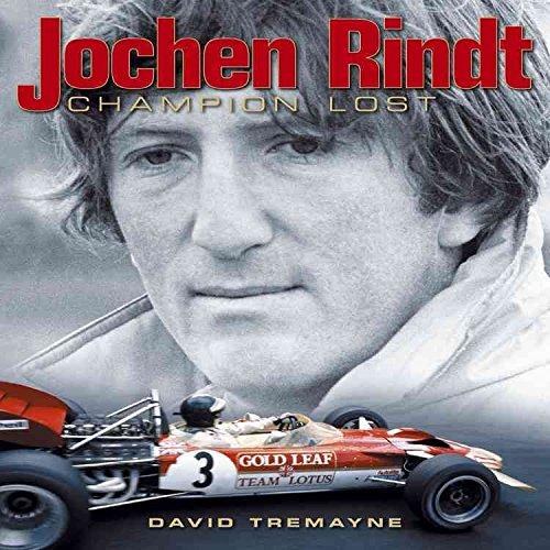 [Jochen Rindt: Uncrowned King] (By: David Tremayne) [published: February, 2011]