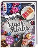 Sugar Stories: Torten