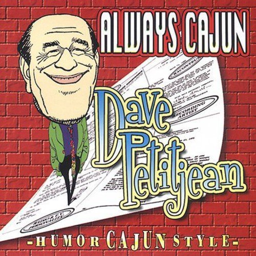 Always Cajun by Kom-a-Day Records (Petitjean Dave)