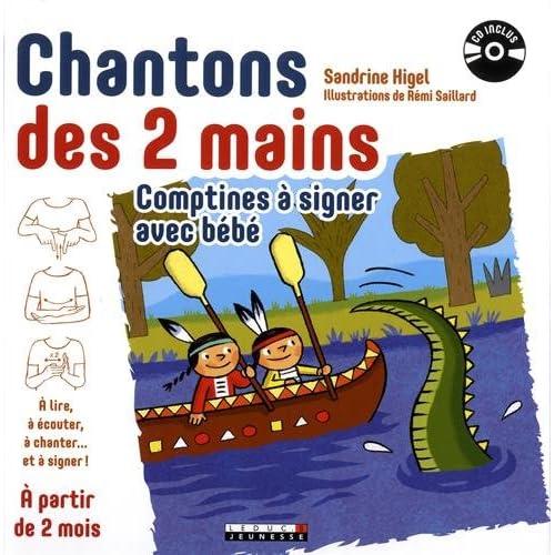 Chantons des deux mains : Comptines à signer avec bébé (1CD audio MP3)