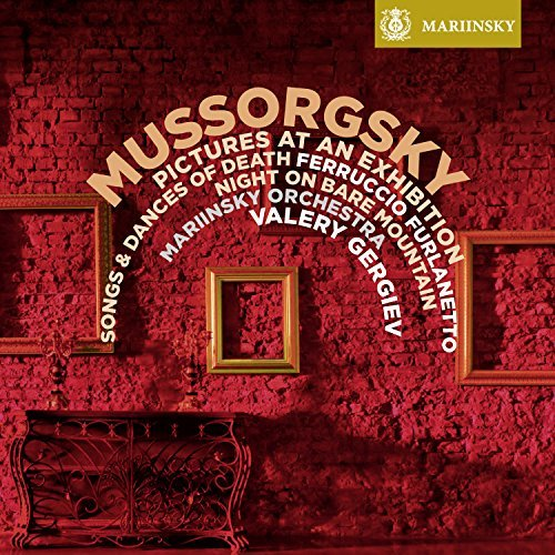 Mussorgsky: Pictures at an Exhibition, Night on Bare Mountain, Songs and Dances of Death by Mariinsky Orchestra (2015-04-15)