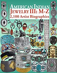 American Indian Jewelry III: M-Z (American Indian Art)