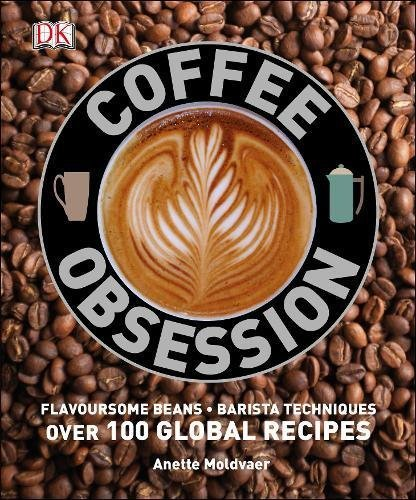 Coffee Obsession by Moldvaer, Anette (2014) Hardcover
