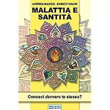 Malattia e Santita': Conosci davvero te stesso?