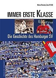 Immer erste Klasse. Die Geschichte des Hamburger SV